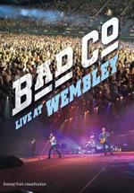 Bad Company : Live at Wembley - Bad Company