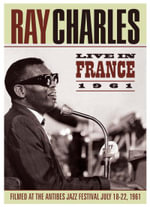 Ray Charles : Live In France 1961-Antibes Jazz Festival