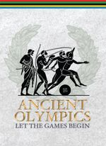 Ancient Olympics : Let the Games Begin - Fred Napoli