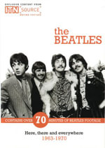 The Beatles : Here, there and everywhere 1963 - 1970