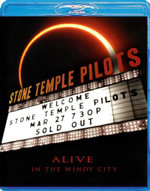Stone Temple Pilots : Alive in the Windy City - Scott Weiland