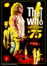 The Who : Live In Texas '75 - The Who