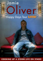 Jamie Oliver : Happy Days Tour Live! - Jamie Oliver