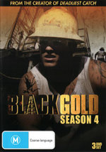 Black Gold : Season 4 - Gerald R. Williams