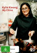 Kylie Kwong : My China - Kylie Kwong