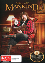 WWE : For all Mankind - Life and Career of Mick Foley - Paul Haymen