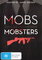 Mobs And Mobsters - James Woods