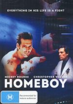 Homeboy : Everything in his Life is a Fight - Thomas Quinn