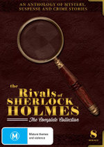 The Rivals of Sherlock Holmes : The Complete Collection - Michael Sheard