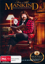 For All Mankind - The Life and Career of Mick Foley : Includes Pair of Novelty Socks