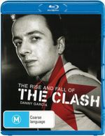 The Rise and Fall of the Clash - The Clash