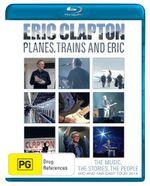 Eric Clapton : Planes Trains and Eric - Eric Clapton