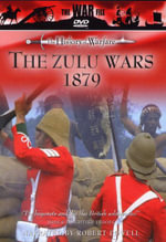 The Zulu Wars 1879 - David Chandler