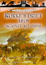 History Of War : Rourkes Drift