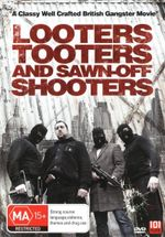 Looters, Tooters and Sawn-off Shooters - Steve Brunton