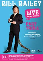 Bill Bailey : Part Troll - Live at The Apollo - Bill Bailey