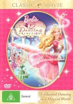 Barbie : The 12 Dancing Princesses