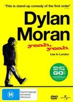 Dylan Moran : Yeah Yeah - Dylan Moran