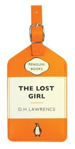 The Lost Girl by D.H. Lawrence : Penguin Luggage Tag  - Penguin Group Australia