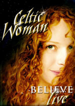 Celtic Woman : Believe - Mairead Nesbitt