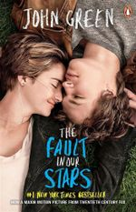 The Fault in Our Stars - Signed by John Green : (Film Tie-In Edition) - John Green