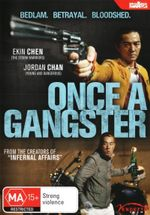 Once A Gangster - Conroy Chan Chi-Chung
