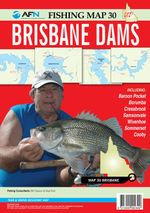 Brisbane Dams : AFN Fishing Map 30 - Bill Classon