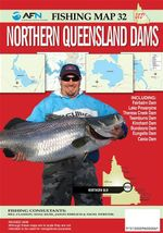 Northern Queensland Dams : AFN Fishing Map 32 : AFN Fishing Maps - Bill  Classon