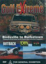 Gulf Extreme : Birdsville To Burketown