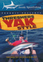 Threshers Yak Style : Threshers Off The Beach In Malibu