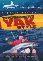 Threshers Yak Style : Threshers Off The Beach In Malibu