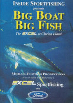 Big Boat Big Fish : Inside Sportfishing