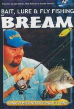 Bait, Lure & Fly Fishing For Bream