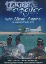 Adventure Angler  : with Micah Adams - Micah Adams