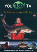 You Fish TV : The Fishing Show Where You Cast The Lines!  Season 3 - Episodes 27 - 39