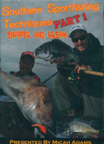 Southern Sportfishing Techniques : Part 1 : Snapper And Bream