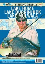 Lake Hume, Lake Burrinjuck & Lake Mulwala : AFN Fishing Map 12 : NSW Lakes 3 - Bill Classon