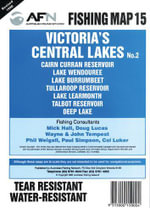 Victorian Central Lakes 2 : AFN Fishing Map 15 - Bill  Classon