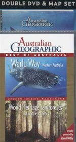 Warlu Way Western Australia and World Heritage Rainforests of Northern NSW : Australian Geographic : Best Of Australia / Adventure / Wildlife / Places / People