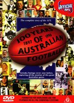 100 Years Of Australian Football