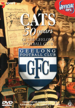 AFL : Cats: 50 Years Of The Geelong Football Club