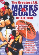 The Greatest AFL Marks & Goals of All Time : 2 Awesome Collectors Titles