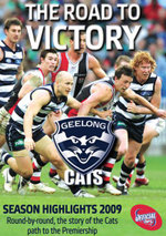 Geelong Cats : The Road to Victory - Season Highlights 2009