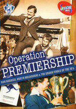 Operation Premiership - Sam Kekovich