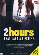 2 Hours That Last a Lifetime - Mick Malthouse