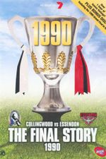 Final Story 1990 : Collingwood vs Essedon