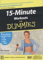 15-Minute Workouts For Dummies  - Gay Gasper