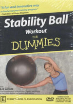 Stability Ball Workout For Dummies - Liz Gillies
