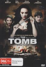 The Tomb : Her Body, Your Soul - Wes Bentley