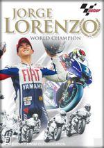 Jorge Lorenzo World Champion - Jorge Lorenzo
